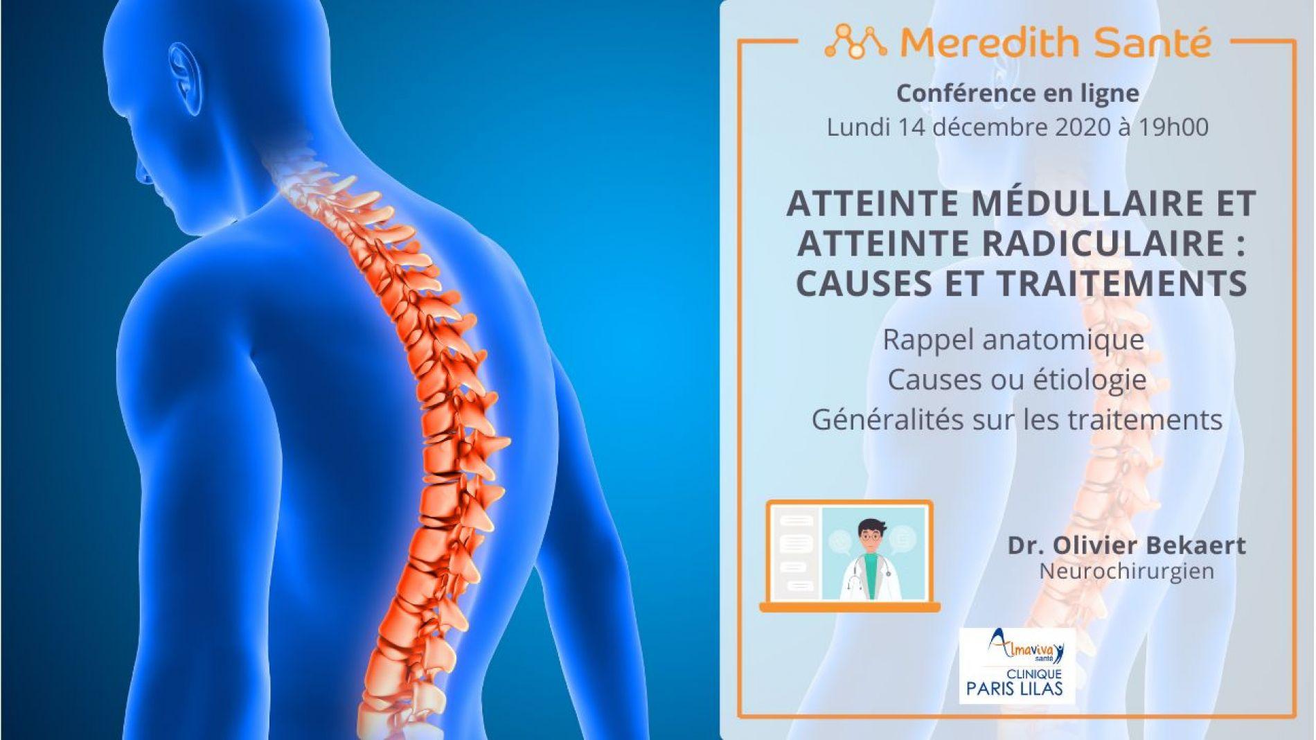 Atteinte médullaire et atteinte radicullaire - Dr Bekaert